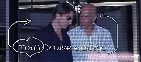 Tom Cruise e amigo