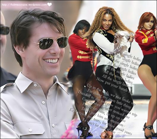 Tom Cruise 'Single Ladies'
